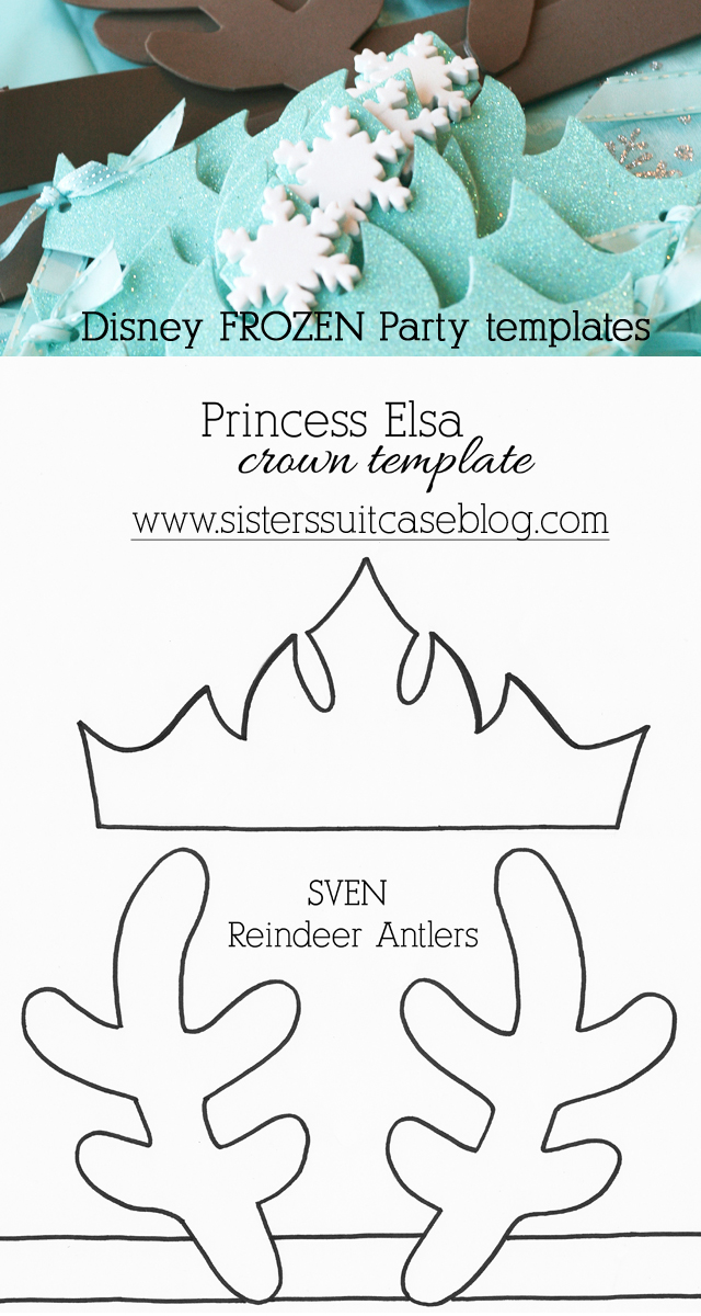 Have Had A Ton Of Requests For The Frozen Elsa Crown Template That We Used So Here They Are Enjoy Making Your Own And Sven Antlers